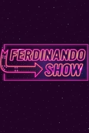 Ferdinando Show