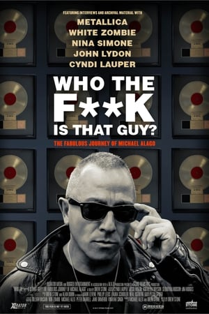 Assistir Who the Fuck is That Guy?: The Fabulous Journey of Michael Alago Dublado e Legendado Online