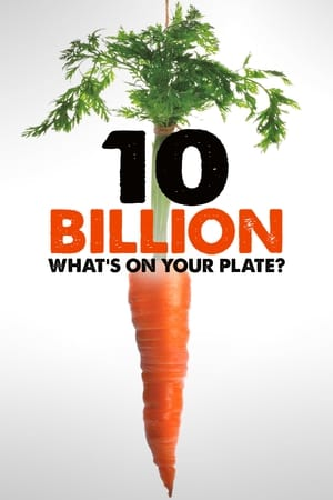 10 Billion – What's on your plate? (2015)