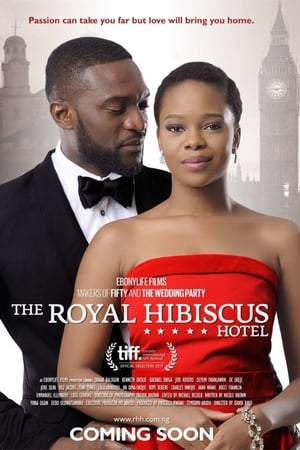 The Royal Hibiscus Hotel (2017)