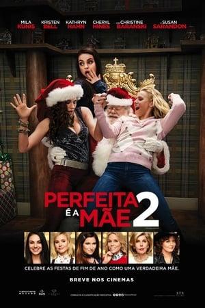 Perfeita é a Mãe 2 (2017) Dublado Online