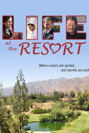 Life at the Resort (2011)