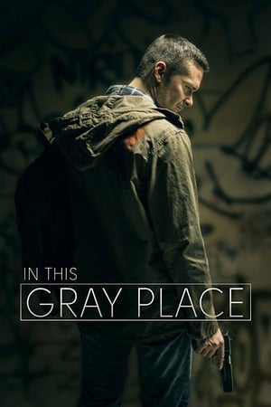 Assistir In This Gray Place online