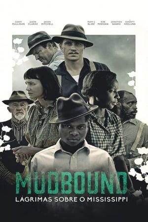 Assistir Mudbound - Lágrimas Sobre o Mississipi online