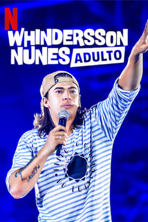 Assistir Whindersson Nunes: Adulto Online