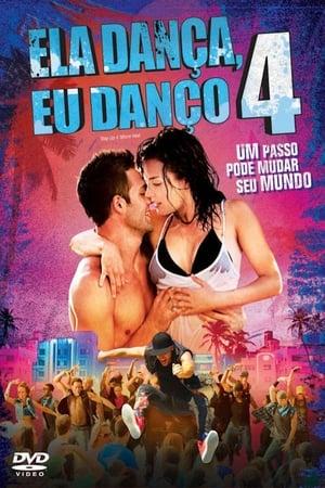 Assistir Ela Dança, Eu Danço 4 online