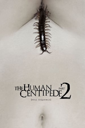 The Human Centipede 2 (Full Sequence)