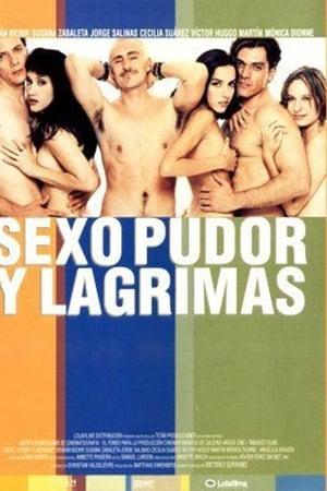 Sexo, pudor y lagrimas (2000)