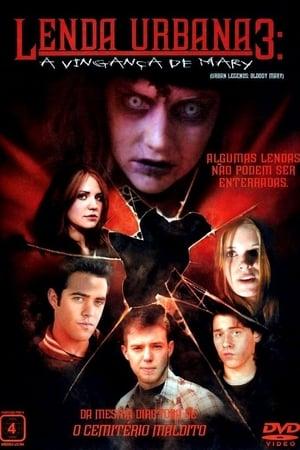 Lenda Urbana 3 - A Vingança de Mary (2005) Dublado Online