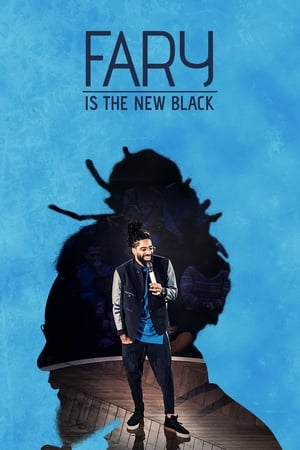 Fary-Is-the-New-Black-(2018)