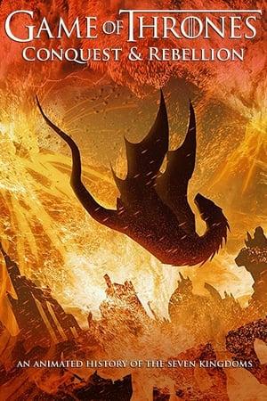 Assistir Game of Thrones: A Conquista e a Rebelião online