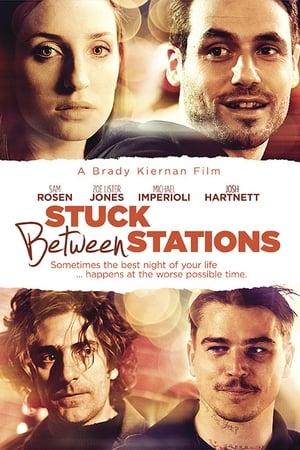 Stuck Between Stations (2011)
