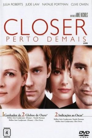 Assistir Closer: Perto Demais Dublado e Legendado Online