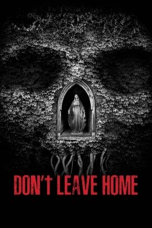 Don't Leave Home (2018) Legendado Online