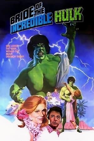 Bride of the Incredible Hulk