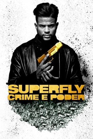 Superfly: Crime e Poder (2018) Dublado Online