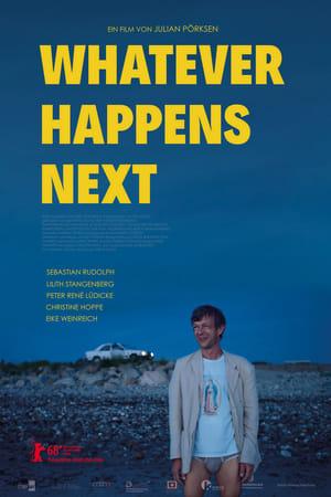 Whatever Happens Next (2018)