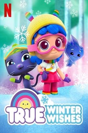 True: Winter Wishes (TV Movie 2019)