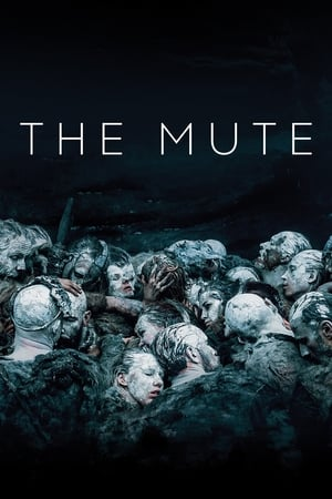 The Mute (2018)