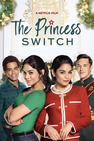 Cambio de princesa (The Princess Switch) - 2018