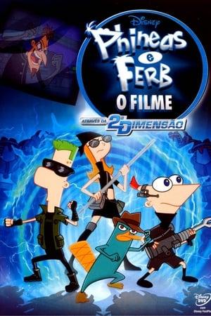 Assistir Phineas e Ferb: O Filme - Através da 2ª Dimensão online