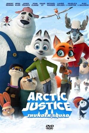 Arctic Justice : Thunder Squad