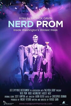 Nerd Prom: Inside Washington's Wildest Week (2015)