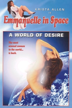 Emmanuelle in Space 2: A World of Desire
