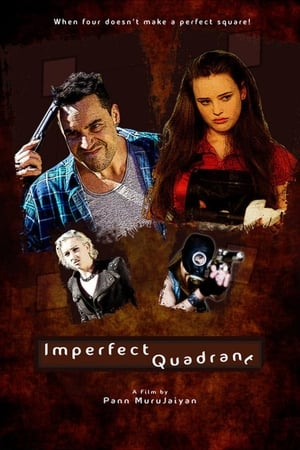 Imperfect Quadrant (2016)