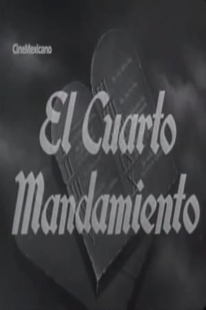 El cuarto mandamiento (1948) — The Movie Database (TMDb)