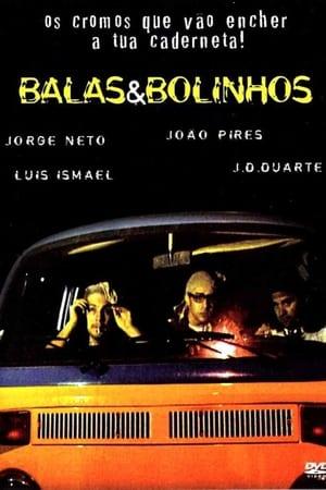 Assistir Balas & Bolinhos online
