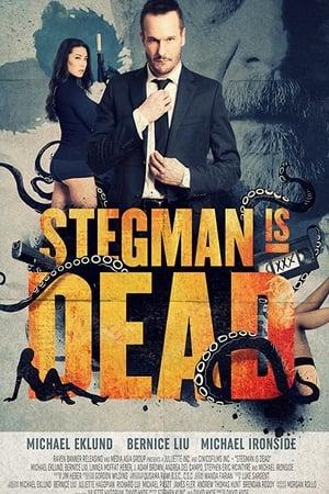 Stegman Is Dead (2017) online subtitrat
