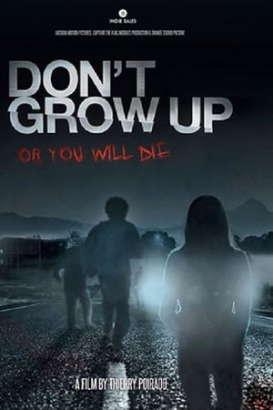 Assistir Don't Grow Up Dublado e Legendado Online