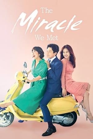 The Miracle We Met (2018)