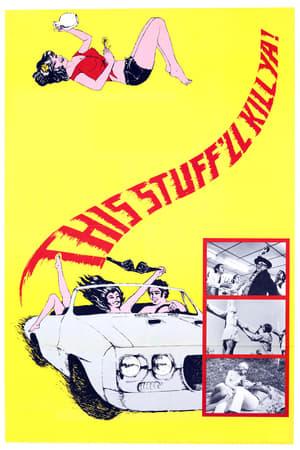 This Stuff'll Kill Ya! (1971)
