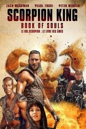The Scorpion King Book of Souls – เดอะ สกอร์เปี้ยน คิง 5 ชิงคัมภีร์วิญญาณ