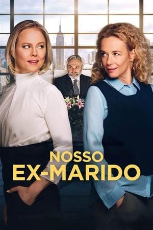 Nosso Ex-Marido (2017) Dublado Online
