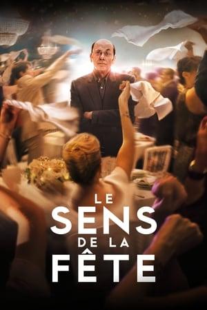 Toks gyvenimas / Le sens de la fête (2017) online