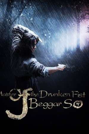 Master of the Drunken Fist: Beggar So (TV Movie 2016)