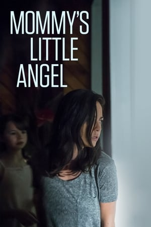 Mommy's Little Angel (TV Movie 2018)