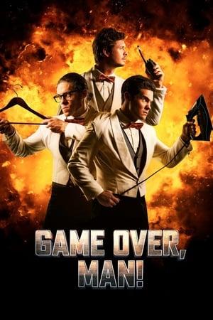 Žaidimas baigtas / Game Over, Man! (2018)