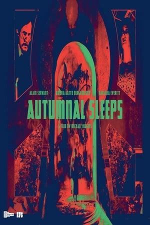 Autumnal Sleeps