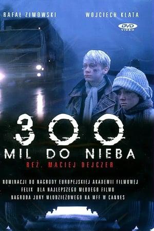 300 Miles to Heaven (1989)