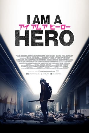 I Am a Hero (2016) online subtitrat