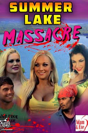 Summer Lake Massacre (TV Movie 2018)