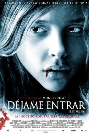 Déjame entrar (Let Me In) (2010)