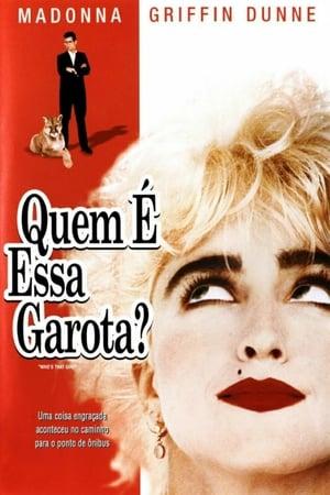 Quem é Essa Garota? (1987) Dublado Online