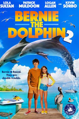 Bernie the Dolphin 2 (2019)