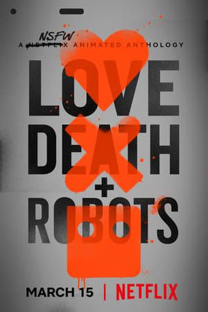 Любов, смерть і роботи