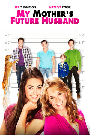 My Mother's Future Husband (TV Movie 2014)
